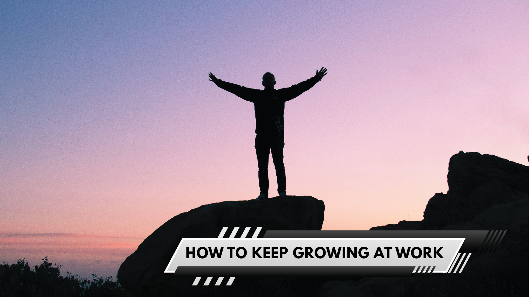 How to keep growing at work Featured article