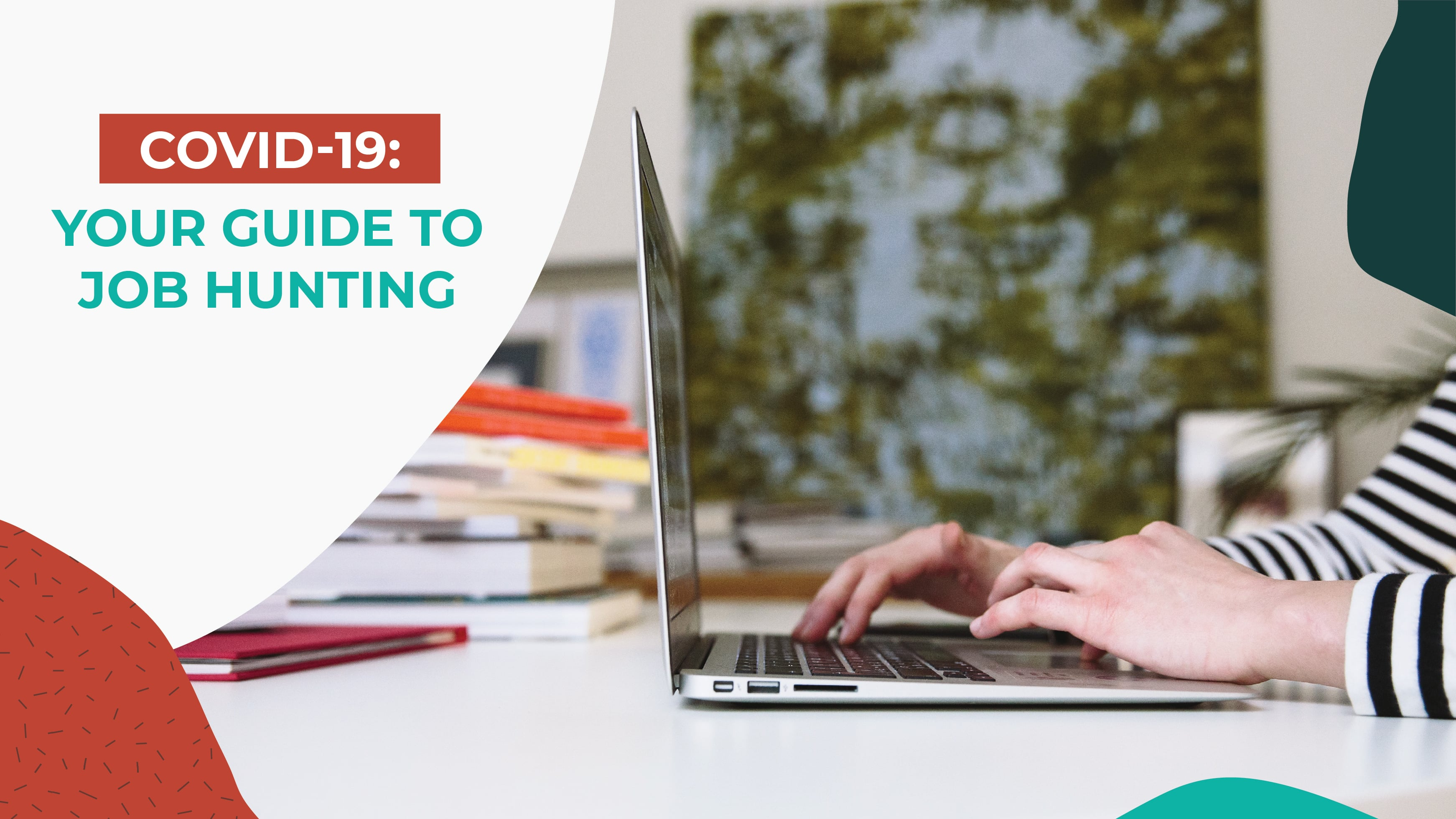 Covid19 Your Guide to Job Hunting